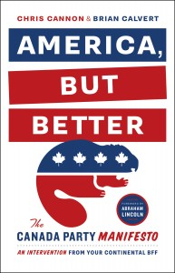 America, but Better by Chris Cannon & Brian Calvert