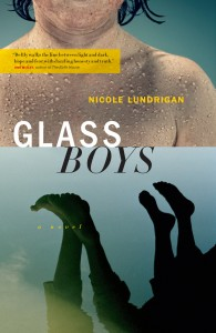 Glass Boys by Nicole Lundrigan