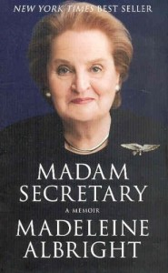 Madam Secretary by Madeliene Albright