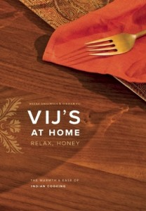 Vij's at Home by Meeru Dhalwala and Vikram Vij