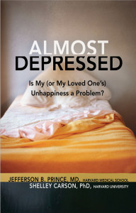 Almost Depressed by Jefferson Prince, MD & Shelley Carson, PhD