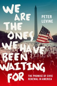 We Are the Ones We Have Been Waiting For by Peter Levine