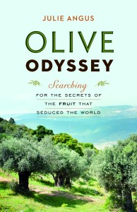 The Olive Odyssey by Julie Angus