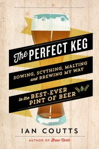 The Perfect Keg by Ian Coutts