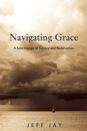 Navigating Grace by Jeff Jay