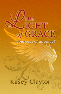 The Light of Grace by Kasey Claytor