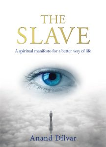 The Slave by Anand Dilvar