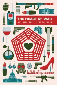 The Heart of War by Kathleen McInnis