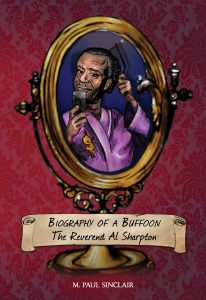Biography of a Buffoon by M. Paul Sinclair