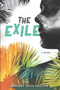 The Exile by Gregory Erich Phillips