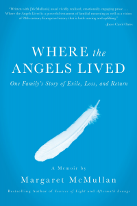 Where the Angels Lived by Margaret McMullan