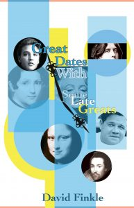 Great Dates With Some Late Greats by David Finkle