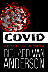 COVID by Richard Van Anderson