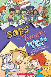 Bobs and Tweets: The New Dog in Town by Pepper Springfield