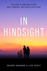 In Hindsight By Sharon Bonanno and Lisa Scott