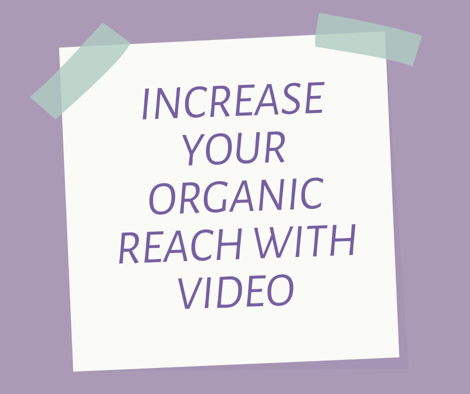Expanding Your Organic Reach on Instagram: Video Content