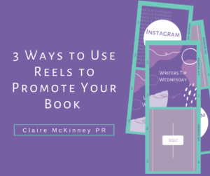 3 Ways to Use Reels to Promote Your Book